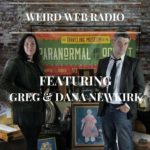 Episode 10: Greg & Dana Newkirk Traveling Museum of the Paranormal & Occult