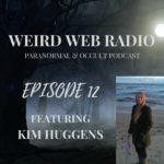 Episode 12 – Kim Huggens Talking Tarot, Necromancy, Vodou, and LARP