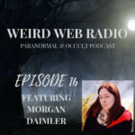 Episode 16 – Morgan Daimler Talking Faeries & Witchcraft